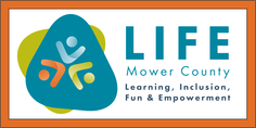 LIFE (Learning, Inclusion, Fun & Empowerment) Mower County
